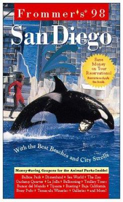 Frommer's San Diego: With the Best Beaches and City Strolls [With Money-Saving and for the Animal Parks]