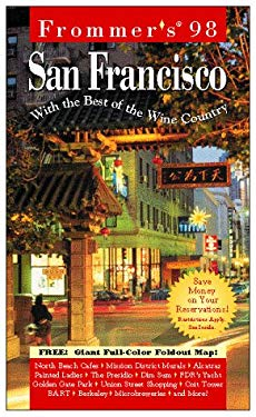Frommer's San Francisco: With the Best of the Wine Country