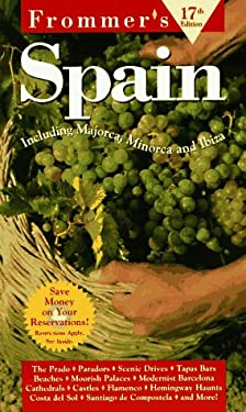 Frommer's Spain: Complete Guide to the Cities and the Countryside