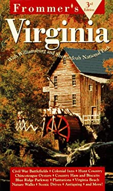 Frommer's Virginia: With Williamsburg and Shenandoah National Parks