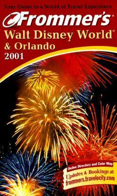 Frommer's Walt Disney World and Orlando 2001