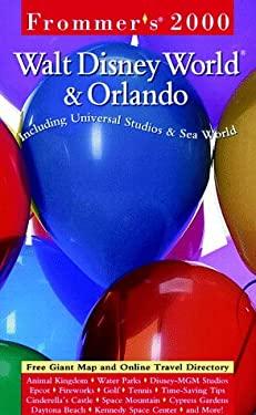 Frommer's Walt Disney World & Orlando 2000
