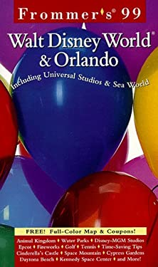 Frommer's Walt Disney World & Orlando [With Money Saving and Full-Color Fold-Out]