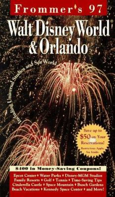 Frommer's Walt Disney World and Orlando, 1997