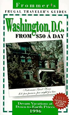 Frommer's Washington D.C. from $50 a Day, 1996