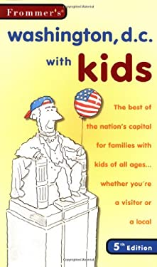 Frommer's Washington, D.C. with Kids