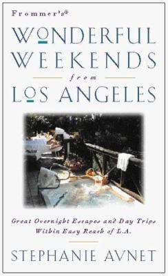 Frommer's Wonderful Weekends from Los Angeles [With Maps]