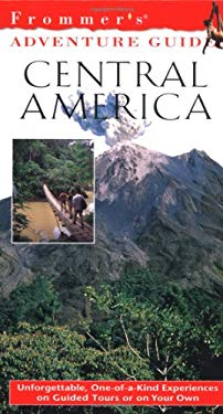 Frommer's Adventure Guides: Central America 9780028637129