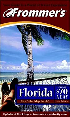 Frommer's(r) Florida from $70 a Day