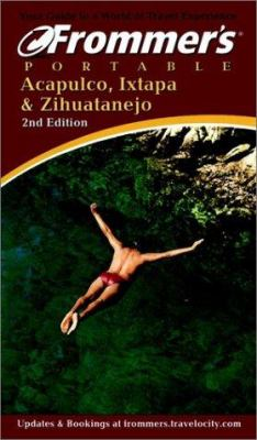 Frommer's Portable Acapulco, Ixtapa & Zihuatenejo