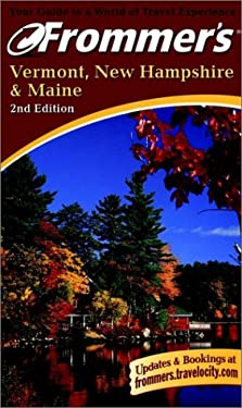Frommer's(r) Vermont, New Hampshire & Maine