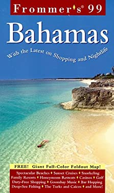 Frommer's the Bahamas [With Giant Full-Color Foldout]