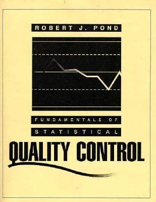 Fundamentals of Statistical Quality Control