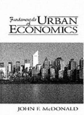 Fundamentals of Urban Economics