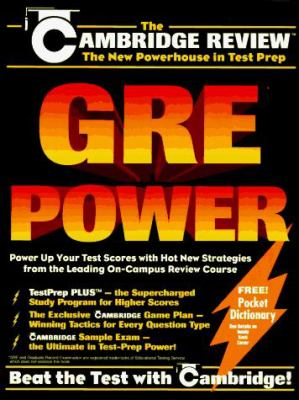 GRE Power: Power Up Your Test Scores with Hot New Strategies from the Leading On-Campus Review Course