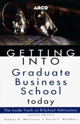Getting Into Graduate Business School Today
