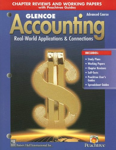 Glencoe Accounting: Real-World Applications & Connections, Advanced Course