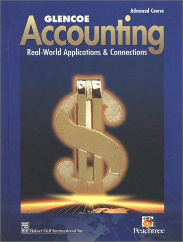 Glencoe Accounting, Advanced Course: Real-World Applications & Connections