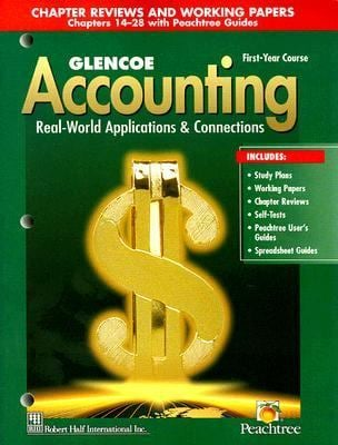 Glencoe Accounting First-Year Course: Chapter Reviews and Working Papers Chapters 14-28