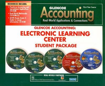 Glencoe Accounting First-Year Course: Electronic Learning Center Student Package