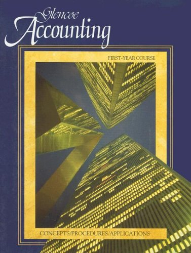 Glencoe Accounting: Concepts/Procedures/Applicatons, Student Edition