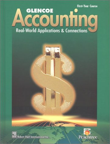 Glencoe Accounting: First Year Course, Student Edition