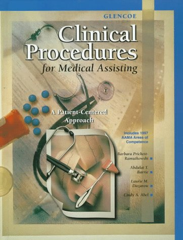 Glencoe Clinical Procedures for Medical Assisting