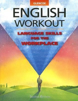 Glencoe English Workout: Language Skills for the Workplace
