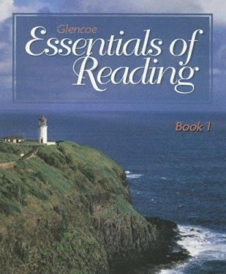 Glencoe Essentials of Reading Book 1
