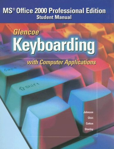 Glencoe Keyboarding with Computer Applications: Student Manual 9780026442831