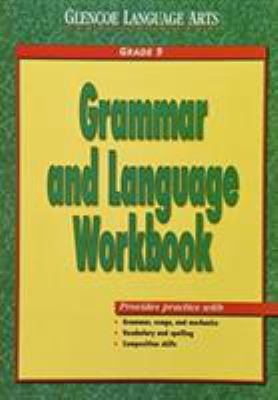 Glencoe Language Arts Grammar and Language Workbook Grade 9