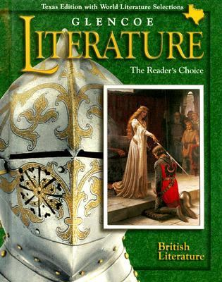 Glencoe Literature: British Literature Texas Edition: The Reader's Choice