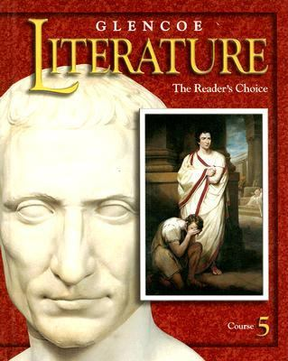 Glencoe Literature Course 5: The Reader's Choice