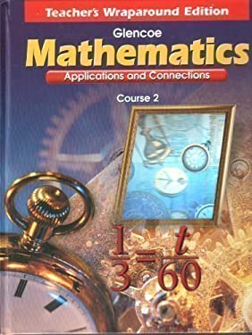 Mathematics Course 2, Teacher's Wraparound : Applications and Connections