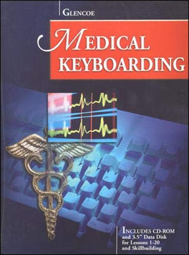 Glencoe Medical Keyboarding W/CD-ROM and Data Disk [With *]