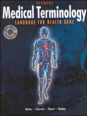 Medical Terminology: Language for Health Care [With 2 Study Tapes to Accompany Medical Terminology]
