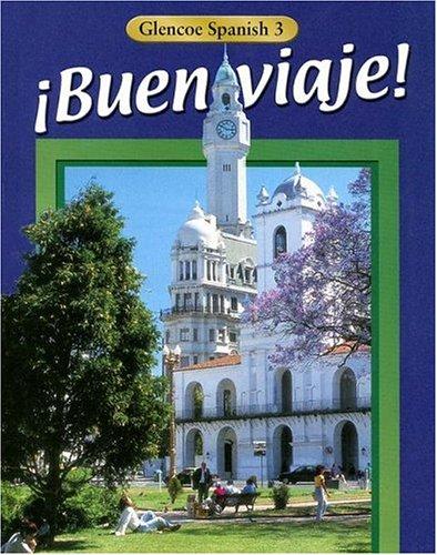Glencoe Spanish 3 Buen Viaje! 9780026418133