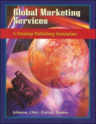 Global Marketing Services: A Desktop Publishing Simulation, Student Edition