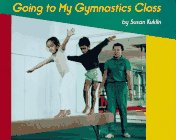 Going to My Gymnastics Class