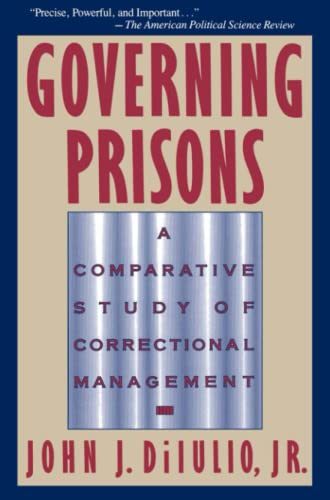 Governing Prisons: A Comparative Study of Correctional Management