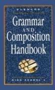 Grammar and Composition Handbook: High School 1