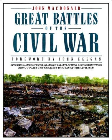 Great Battles of the Civil War