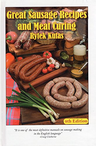 Great Sausage Recipes & Meat Curing: 4th Edition 9780025668607