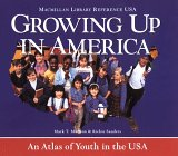 Growing Up in America: An Atlas of Kids in the USA 9780028972626