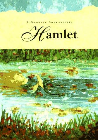 Hamlet: Shorter Shakespeare