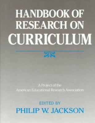 Handbook of Research on Curriculum: A Project of the American Educational Research Association 9780029003855