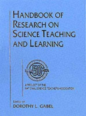 Handbook of Research on Science Teaching and Learning 9780028970059