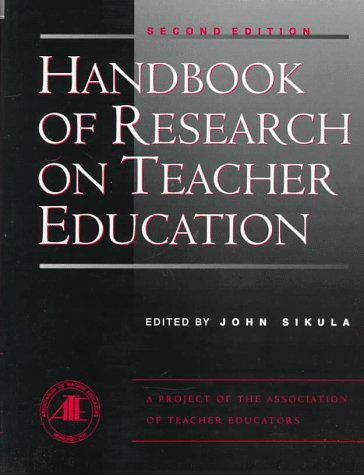 Handbook of Research on Teacher Education 9780028971940