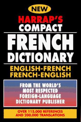 Harrap's Compact French Dictionary: English-French French-English