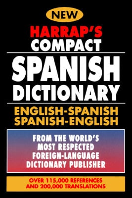 Harrap's Compact Spanish Dictionary: English-Spanish Spanish-English